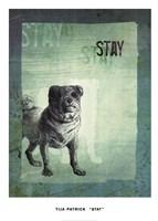 "Stay by Tija Patrick - 20"" x 28"""
