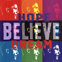"Barack Obama: Hope, Believe, Dream - 24"" x 24"""