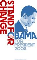 Barack Obama - (Stand for Change) Campaign Poster Fine Art Print