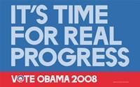 "Barack Obama - (Time for Real Progress) Campaign Poster - 17"" x 11"""