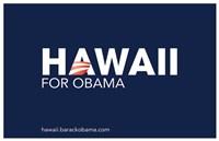 "Barack Obama - (Hawaii for Obama) Campaign Poster - 17"" x 11"""
