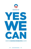 Barack Obama - (Yes We Can) Campaign Poster Wall Poster