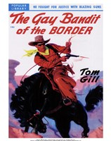 "The Gay Bandit of the Border - 11"" x 14"""