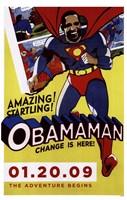 Barack Obama - Obamaman Fine Art Print
