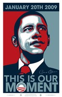 """Barack Obama - Inauguration This is our Moment - 11"""" x 17"""""""