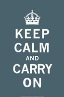 Keep Calm and Carry On Dark Teal Fine Art Print