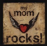 My Mom Rocks Fine Art Print