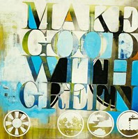 """Make Good With Green by KC Haxton - 26"""" x 26"""""""