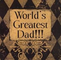 Worlds Greatest Dad Fine Art Print