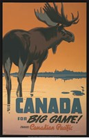 Canada - For Big Game Fine Art Print