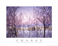 "Change - There is Nothing Permanent Except Change - 28"" x 22"", FulcrumGallery.com brand"