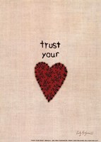 Trust Your Heart Fine Art Print