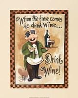 """Drink Wine! by Jerianne Van Dijk - 16"""" x 20"""" - $11.99"""