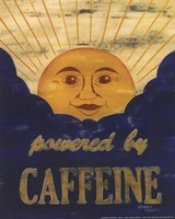 Powered by Caffeine Fine Art Print