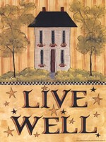 Live Well House Fine Art Print