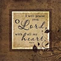 I Will Praise Framed Print