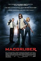 """MacGruber - style A - 11"""" x 17"""""""