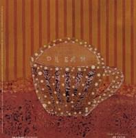 Cup of Dreams Fine Art Print