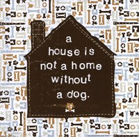 A House is not a Home Fine Art Print