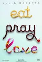 "Eat Pray Love - Style A - 11"" x 17"""