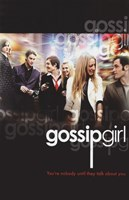 """Gossip Girl You're Nobody Until they Talk About You - 11"""" x 17"""" - $15.49"""