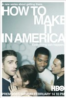 """How to Make It in America - 11"""" x 17"""""""