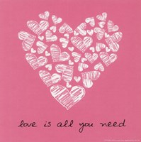 Love Is All You Need - Pink Fine Art Print