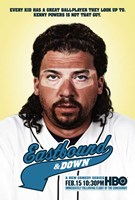Eastbound & Down (TV) HBO Wall Poster