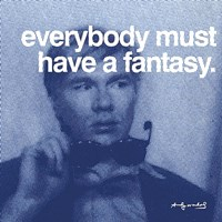 """Everybody must have a fantasy by Andy Warhol - 12"""" x 12"""""""
