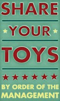 Share Your Toys Fine Art Print