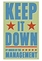 """Keep It Down by John W. Golden - 13"""" x 19"""""""