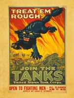 Treat Em Rough Join the Tanks Framed Print