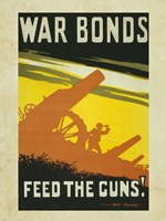 War Bonds Feed the Guns Fine Art Print