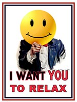 I Want You to Relax Fine Art Print