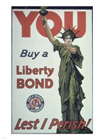 You Buy a Liberty Bond Lest I Perish! Fine Art Print