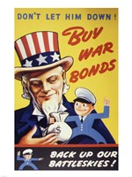Don't Let Him Down! Buy War Bonds Fine Art Print