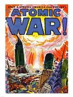 Only a Strong America can Prevent an Atomic War Fine Art Print