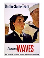 On the Same Team Enlist in the Waves - various sizes