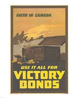 Faith in Canada - Victory War Bonds Fine Art Print