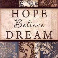 """Hope Believe Dream - square by Jennifer Pugh - 12"""" x 12"""""""