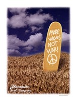 Make Wakes Not War Fine Art Print