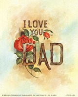 I Love You Dad Fine Art Print