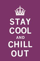 Stay Cool and Chill Out Fine Art Print
