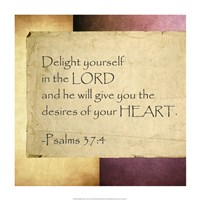 Delight Yourself in the Lord - various sizes
