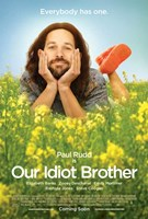"""Our Idiot Brother - 11"""" x 17"""" - $15.49"""