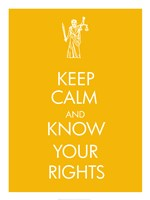 Keep Calm and Know Your Rights Fine Art Print
