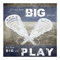 How Big You Play Fine Art Print