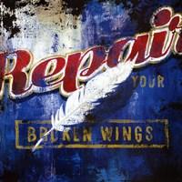 Repair Your Broken Wings Wall Poster