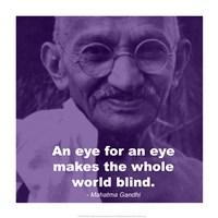 Gandhi - Eye For An Eye Quote Fine Art Print