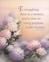 To Everything There is a Season Fine Art Print